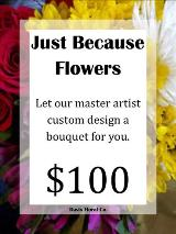 A Custom Just Because Bouquet 3 by Davis Floral Comany, your Brownwood, Texas (TX) Florist