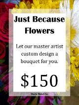 A Custom Just Because Bouquet 4 by Davis Floral Comany, your Brownwood, Texas (TX) Florist